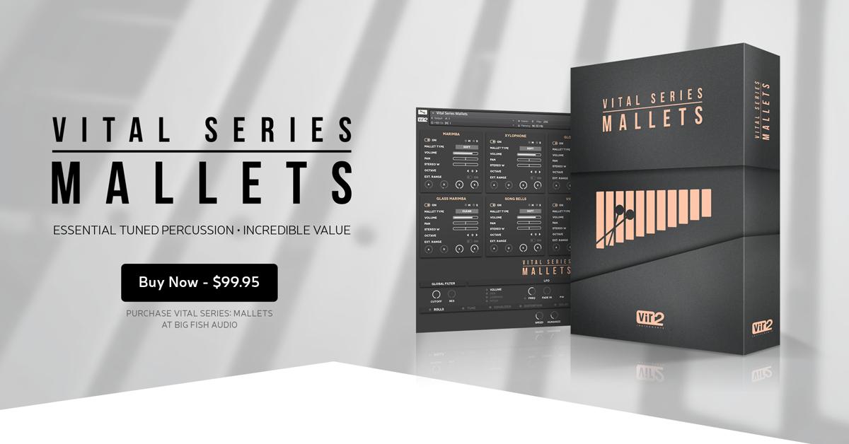 Vital Series: Mallets | Vir2 Instruments - Kontakt Instruments