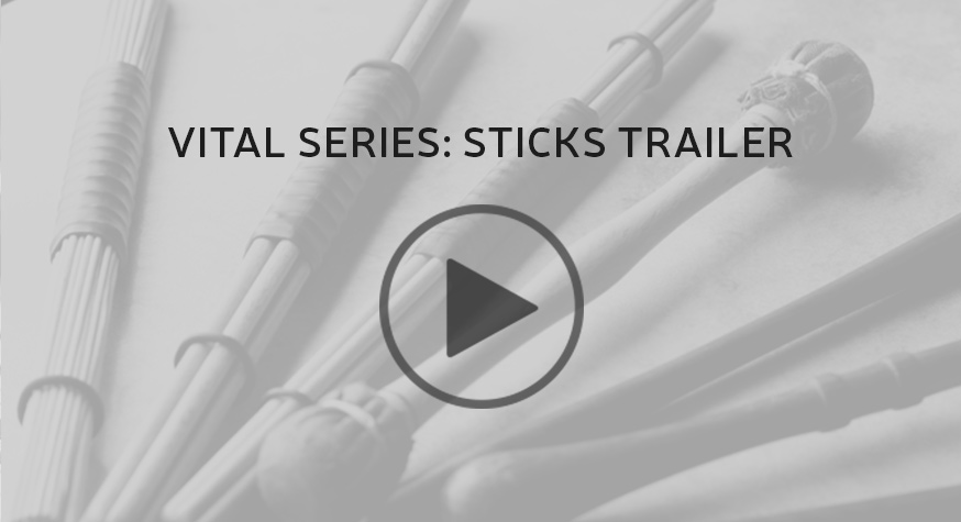 Vital Series: Sticks Trailer